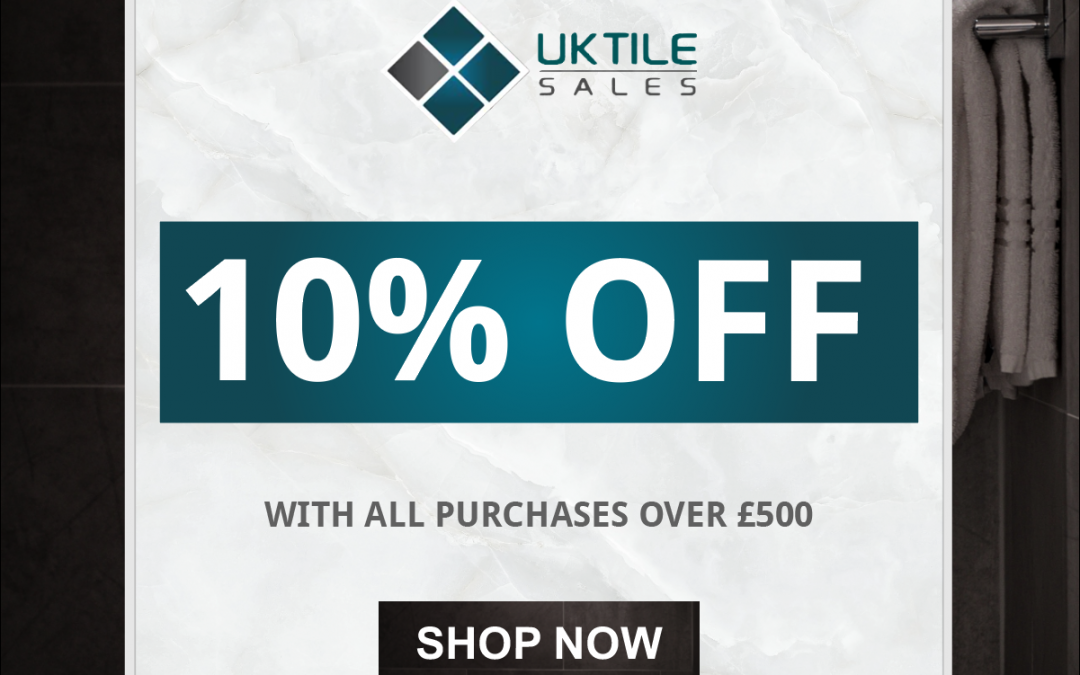 Spend £500 and get 10% off with code UKTILES10!